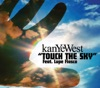 Touch the Sky - EP, Kanye West