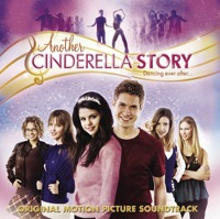 Another Cinderella Story  - Official Soundtrack