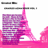 Charles Aznavour: Greatest Hits, Vol. 1