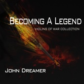 John Dreamer - Becoming a Legend artwork