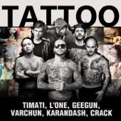 Tattoo (feat. L'One, GeeGun, Varchun, Karandash & Crack)