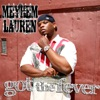 Got the Fever - Single, Meyhem Lauren