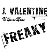 Freaky (feat. Gucci Mane) - EP