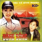 Tan Co Giao Duyen Dong Song Lo Dang