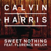 Sweet Nothing (feat. Florence Welch) [Diplo + Grandtheft Remix] - Calvin Harris