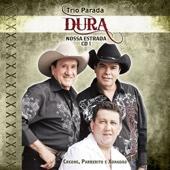Trio Parada Dura - Nossa Estrada 1