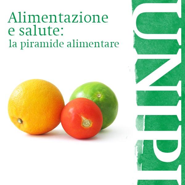 Alimentazione e salute: la piramide alimentare
