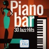 Piano Bar - 30 Jazz Hits (Remastered), Various Artists