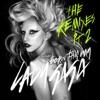 Born This Way (The Remixes) Pt. 2