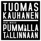 Pummilla Tallinnaan (feat. Mikko)
