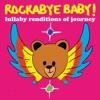 Rockabye Baby! - Send Her My Love