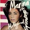 Hollywood - EP, Marina and The Diamonds