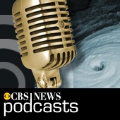 CBS News Podcast - 2005 Hurricane Season