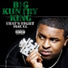 That's Right (feat. T.I.) - Single, Big Kuntry King