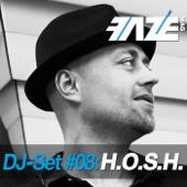 Faze DJ Set #08: H.O.S.H.