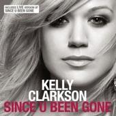 Since U Been Gone - Single