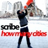 How Many Cities - Single, Scribe