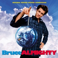Bruce Almighty - Official Soundtrack