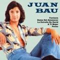Juan Bau Podré Volver A Ti
