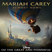"Almost Home (Music from the Motion Picture ""Oz the Great and Powerful"") - Single"
