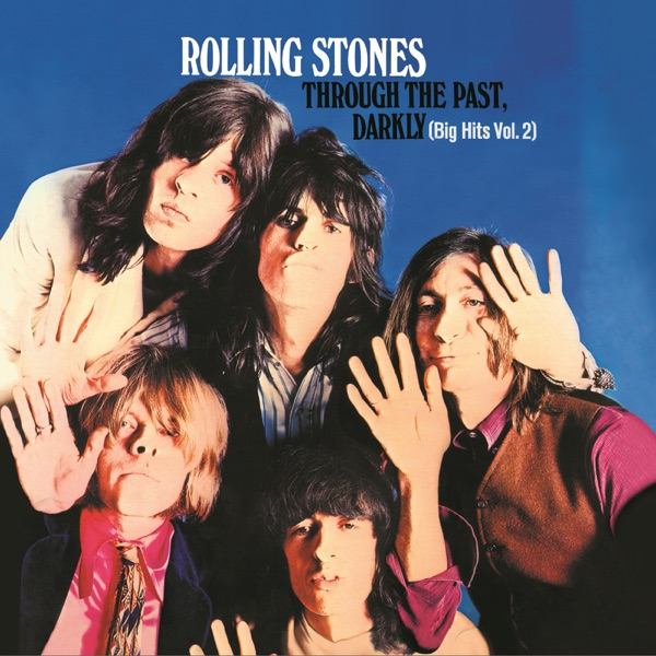 Through the Past, Darkly Album Cover by The Rolling Stones Rolling Stones Songs