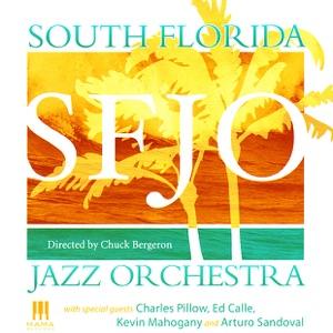 South Florida Jazz Orchestra, Arturo Sandoval & Chuck Bergeron - Blues Gumbo
