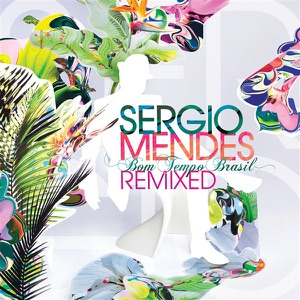 SERGIO MENDES - SO TINHA DE SER COM VOCE