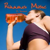 Running Music (DJ Versions)
