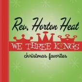 Run Rudolph Run - The Reverend Horton Heat