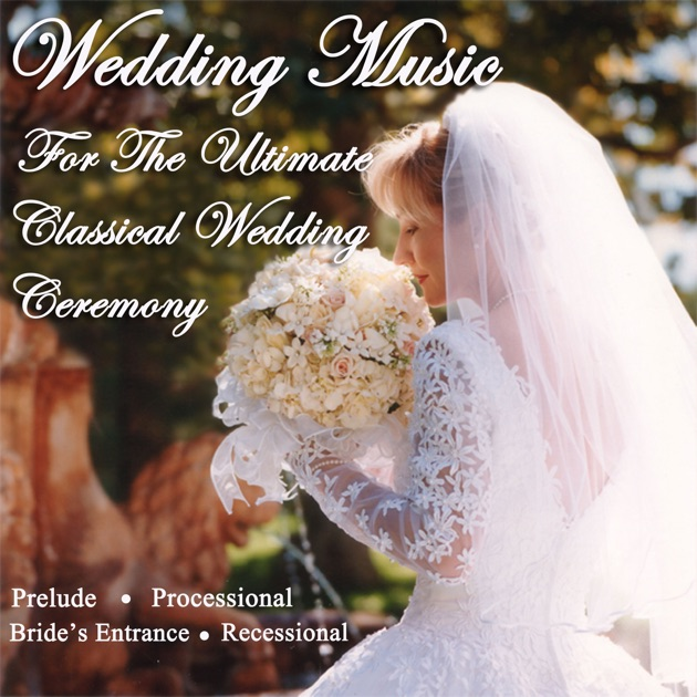 Wedding Music For The Ultimate Classical Wedding Ceremony
