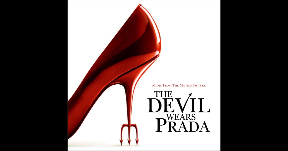 The Devil Wears Prada (Music from the Motion Picture) by ...