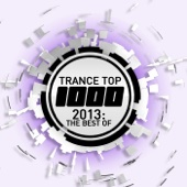 Trance Top 1000 - 2013: The Best Of