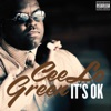 It's OK - EP, CeeLo Green