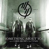 Something About You (feat. Chris Brown & T-Pain)