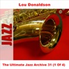 The Things We Did Last Summer  - Lou Donaldson