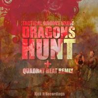 TACTICAL GROOVE ORBIT - Dragons Hunt