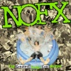 NOFX - Whats the Matter With Kids Today