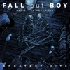 Believers Never Die (Greatest Hits), Fall Out Boy
