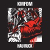 Free Your Hate - KMFDM