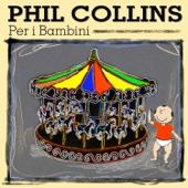 Phil Collins Per I Bambini