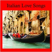 That's Amore - Italian Love Songs