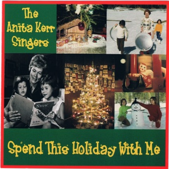 Spend This Holiday With Me – The Anita Kerr Singers