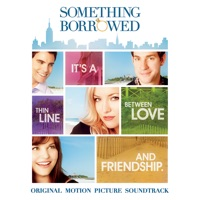 Something Borrowed - Official Soundtrack