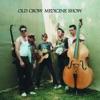 O.C.M.S., Old Crow Medicine Show