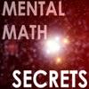 Mental Math Secrets - Your Secret Weapon for Success