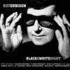 Black & White Night (Live), Roy Orbison