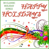 Happy Holidays - 30 Classic Holiday Songs - Christmas Piano Maestro
