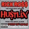 Hustlin - Rick Ross