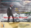 Rock Your World, Bishop Walter Thomas & Apostolic Church of God