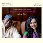 A Deeper Tone of Longing - Mahsa Vahdat & Mighty Sam McClain